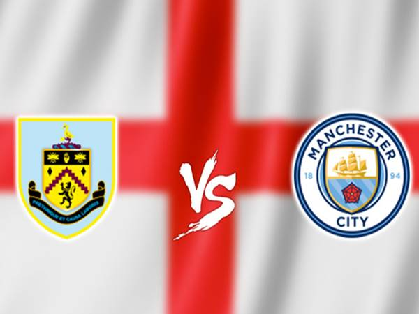 Soi kèo Burnley vs Manchester City, 03h15 ngày 4/12