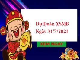 Dự Đoán XSMB 31/7/2021