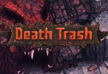 Gameplay của Death Trash sẽ như thế nào theo bản demo