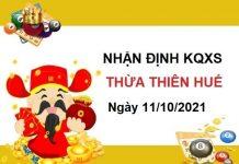 Nhận định KQXSTTH ngày 11/10/2021